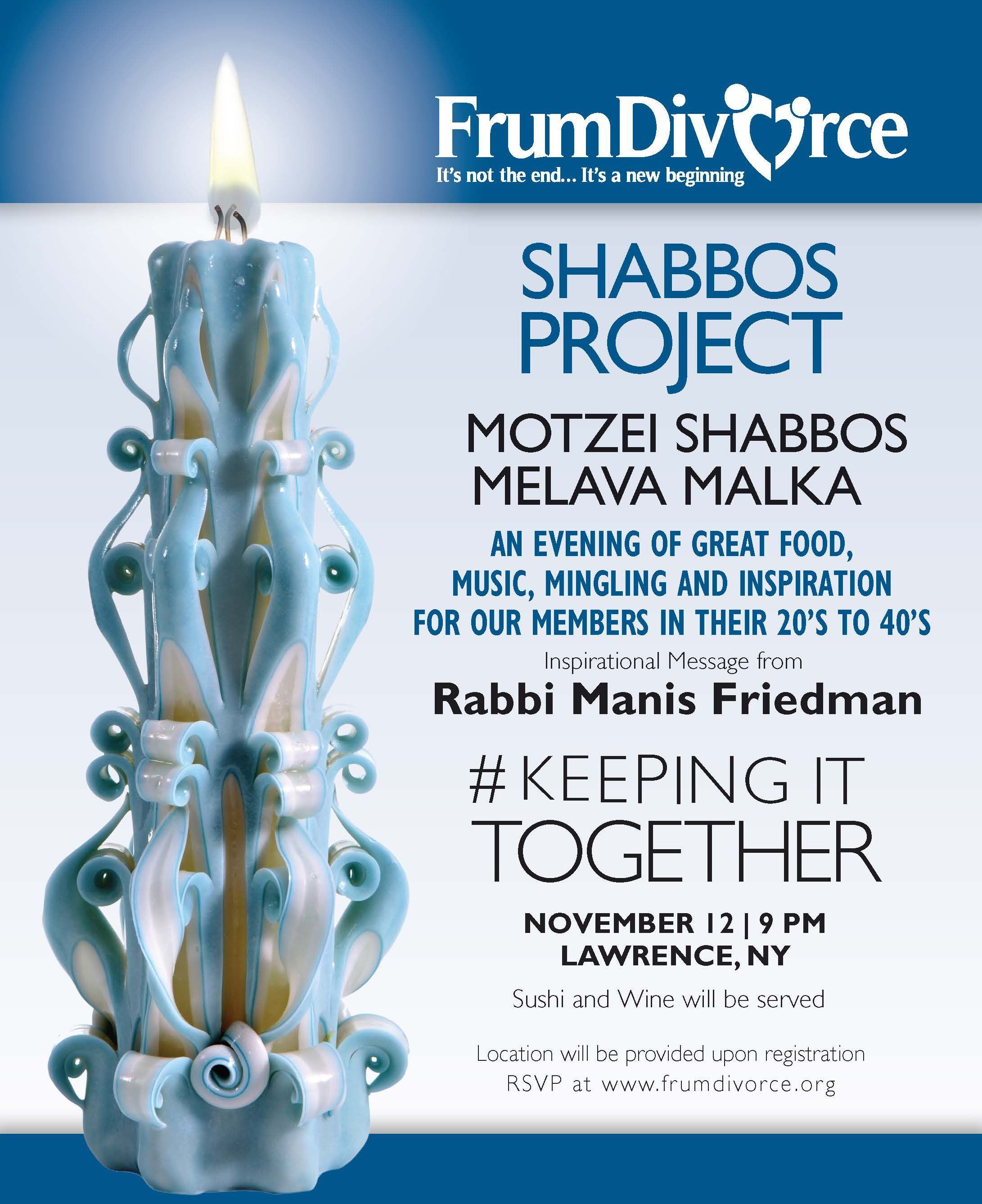 Shabbos Project Melava Malka: Keeping it Together