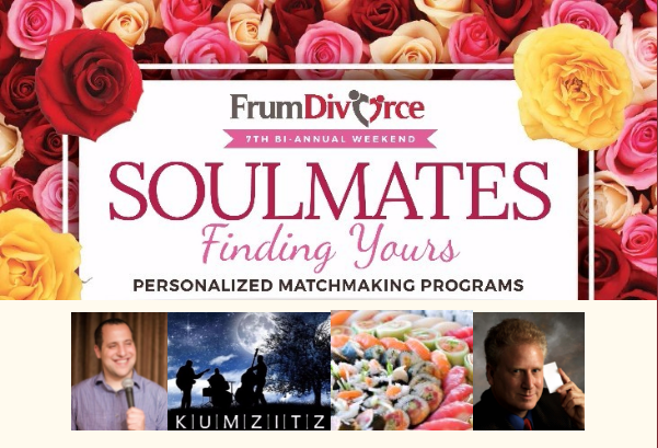 Soulmates: Finding Yours ~ Motzei Shabbos Melave Malka